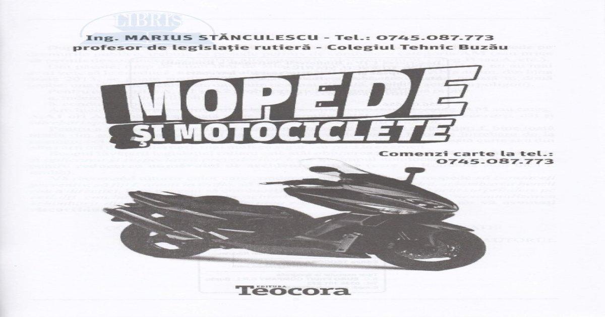 Mopede si motociclete. Ed. 2016 - si motociclete. Ed. 2016 ...